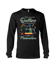 Blessed Are The Quilters Shall Called Piecemakers Long Sleeve Tee thumbnail