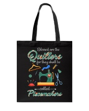 Blessed Are The Quilters Shall Called Piecemakers Tote Bag thumbnail