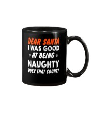 Dear Santa I Was Good At Being Naughty Christm Mug thumbnail
