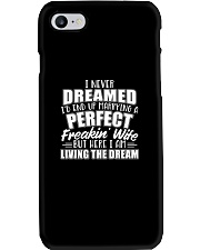 I Never Dreamed Id Marry A Perfect Freakin Wi Phone Case thumbnail