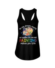 In My Dream World Art Supplies Are And Painting Ladies Flowy Tank thumbnail