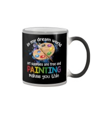 In My Dream World Art Supplies Are And Painting Color Changing Mug thumbnail