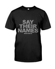 Black Lives Matter Say Their Names TShirt Classic T-Shirt front