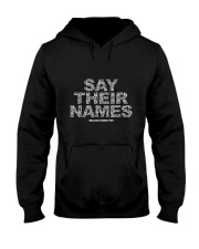 Black Lives Matter Say Their Names TShirt Hooded Sweatshirt thumbnail