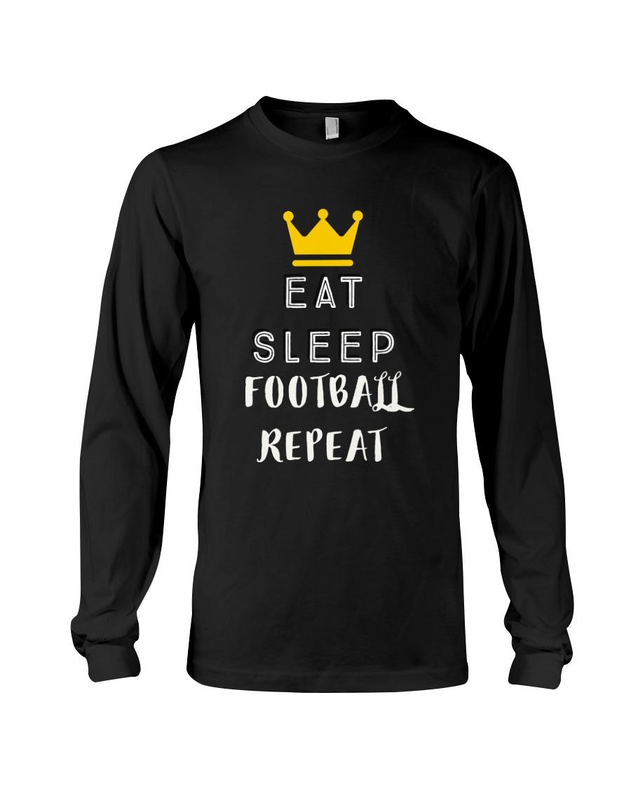 eat sleep football repeat Long Sleeve Tee