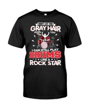 PLAY DRUMS LIKE A ROCK STAR Classic T-Shirt front