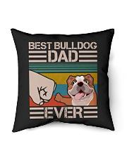 """BEST BULLDOG DAD EVER Indoor Pillow - 16"""" x 16"""" thumbnail"""