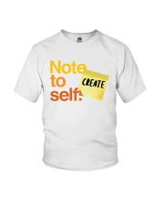 Note to Self - Create Youth T-Shirt thumbnail