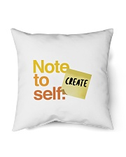 "Note to Self - Create Indoor Pillow - 16"" x 16"" thumbnail"