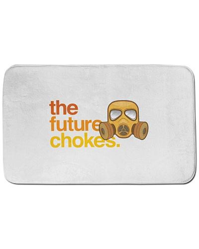 The Future Chokes