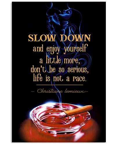 Slow Down Cigars Poster