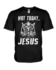 Not today Jesus V-Neck T-Shirt tile