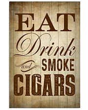 Eat Drink and Smoke Cigars Poster 24x36 Poster front
