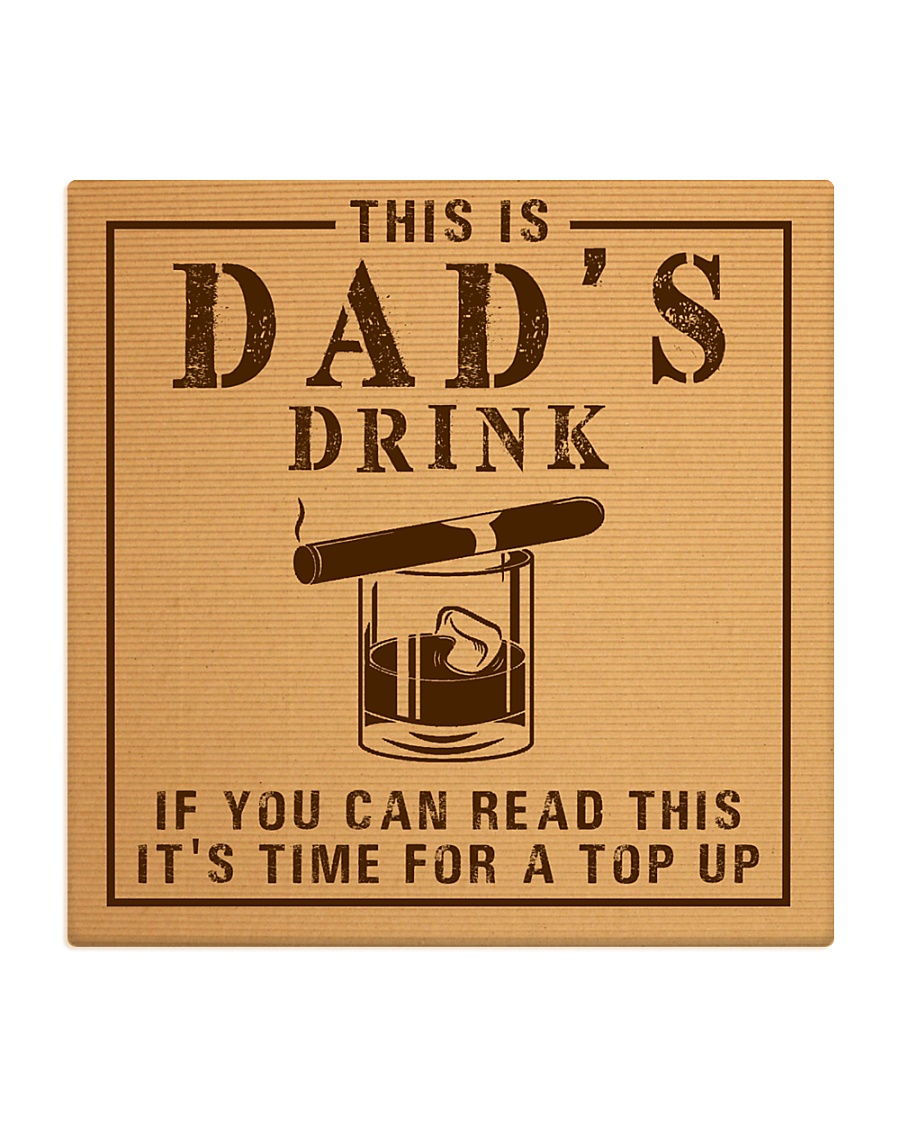 Dad's Drink Square Coaster