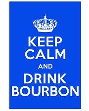 Keep Calm - Bourbon 11x17 Poster front