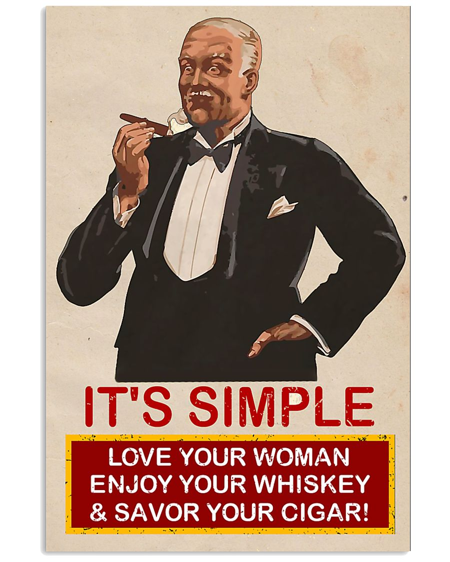 Its simple Cigars Poster 16x24 Poster