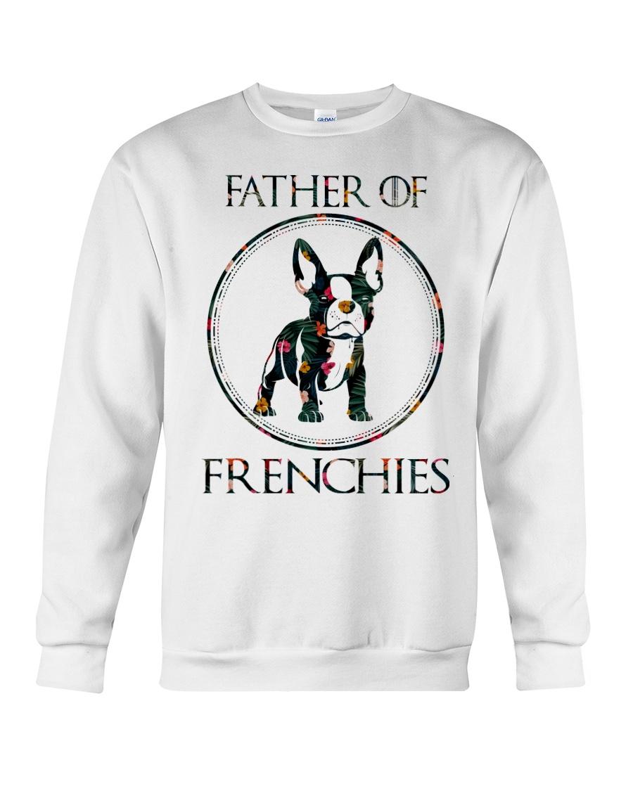 Father Of Frenchie Gift T Shirt Crewneck Sweatshirt