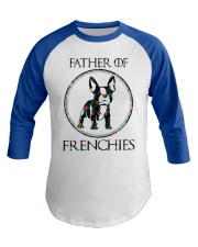Father Of Frenchie Gift T Shirt Baseball Tee thumbnail