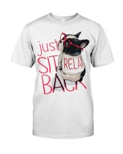 Frenchie Just Sit Relax Back Classic T-Shirt thumbnail