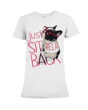 Frenchie Just Sit Relax Back Premium Fit Ladies Tee front