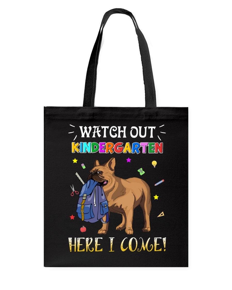 French Bulldog Watch Out Kindergarten T Shirt Tote Bag