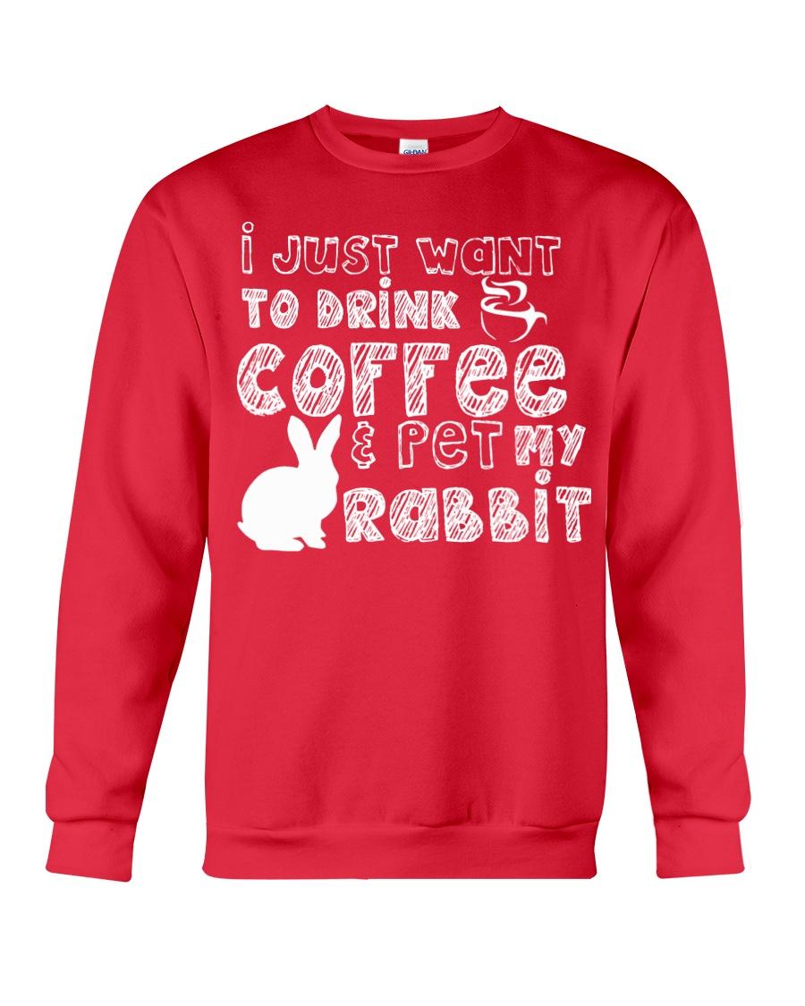 Coffee And Pet My Rabbit T-Shirt Crewneck Sweatshirt