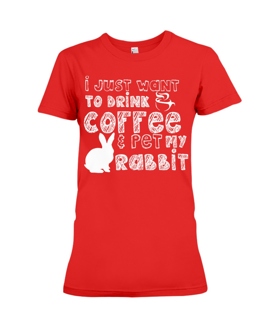 Coffee And Pet My Rabbit T-Shirt Premium Fit Ladies Tee