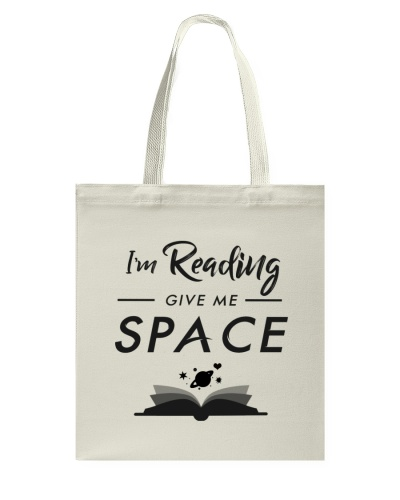 I'm Reading - Give Me Space tote
