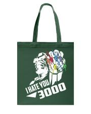 I HATE YOU 3000 TSHIRT Tote Bag thumbnail