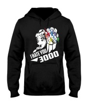 I HATE YOU 3000 TSHIRT Hooded Sweatshirt thumbnail