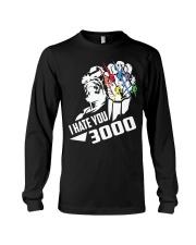 I HATE YOU 3000 TSHIRT Long Sleeve Tee thumbnail