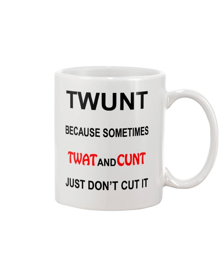 Twunt Just Don't Cut It Mug Mug
