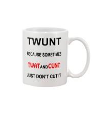Twunt Just Don't Cut It Mug Mug front