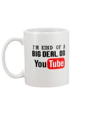 I'm Kind Of A Big Deal On YouTube Mug Mug back