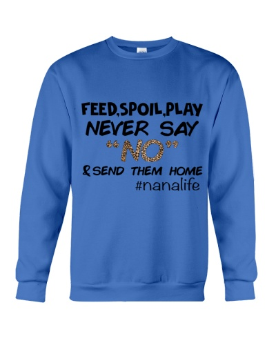FEED SPOIL PLAY NEVER SAY NO
