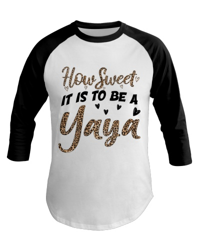 HOW SWEET IT IS TO BE A YAYA