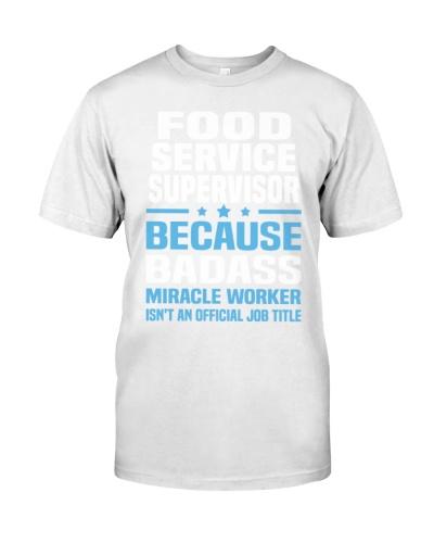 Food Service Supervisor Tshirt 671