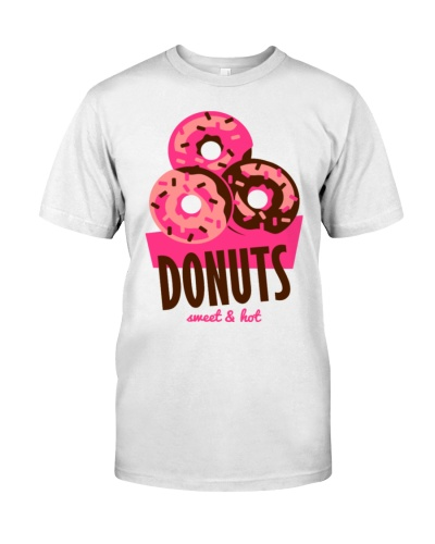Donuts - hot and sweet T-Shirts