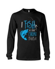 i fish so don't choke people Long Sleeve Tee tile