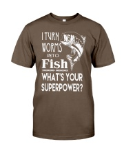 i turn worms into fish what's your superpower Classic T-Shirt thumbnail