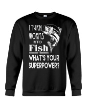 i turn worms into fish what's your superpower Crewneck Sweatshirt thumbnail