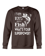 i turn worms into fish what's your superpower Crewneck Sweatshirt front