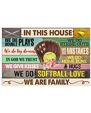 IN THIS HOUSE - WE DO SOFTBALL LOVE 17x11 Poster front