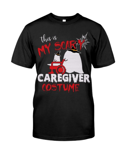 THIS IS MY SCARY CAREGIVER COSTUME