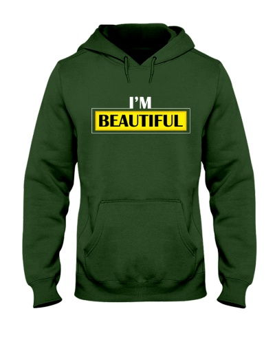 Limited Edition I'm Beautiful hoodie