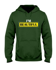 Limited Edition I'm Beautiful hoodie  Hooded Sweatshirt front
