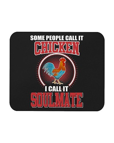 Chicken Some People Call It Chicken Soulmate