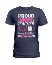 Proud Mom Of A Teacher Ladies T-Shirt front