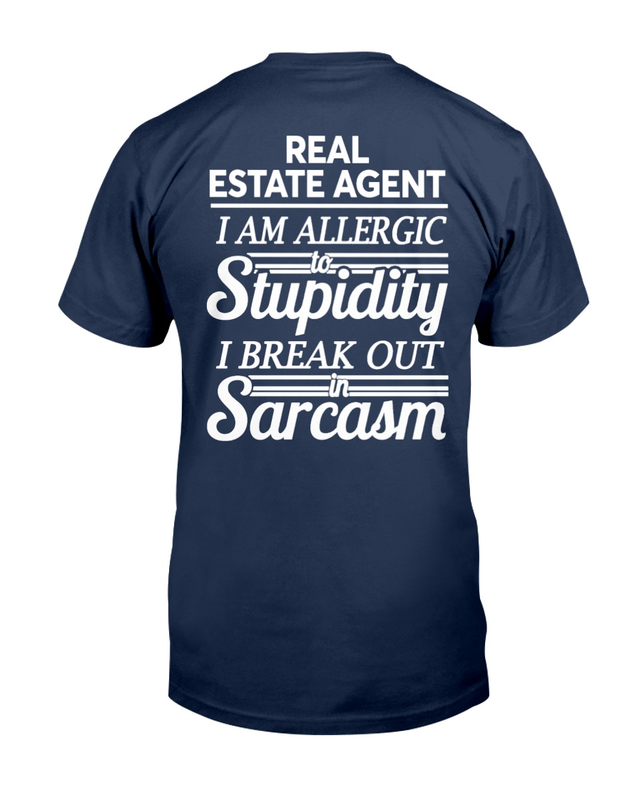 Real Estate Agent Sarcasm Classic T-Shirt