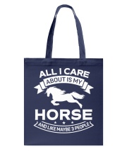 Horse All I Care About Horses Tote Bag thumbnail